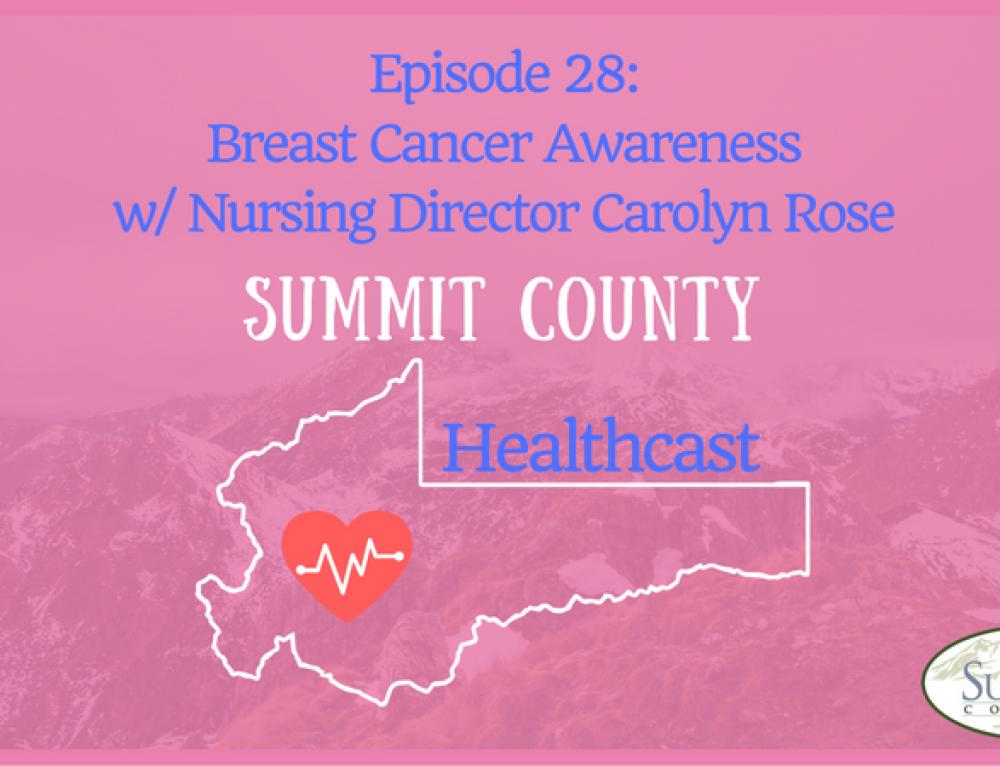 SCHC029: Breast Cancer Awareness w/Nursing Director Carolyn Rose