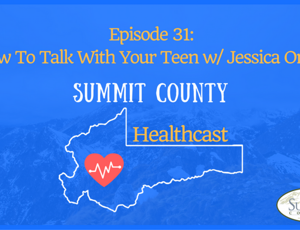 SCHC031: How To Talk To Your Teen w/Jessica Omer