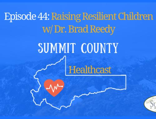 SCHC044: Raising Resilient Children w/ Dr. Brad Reedy