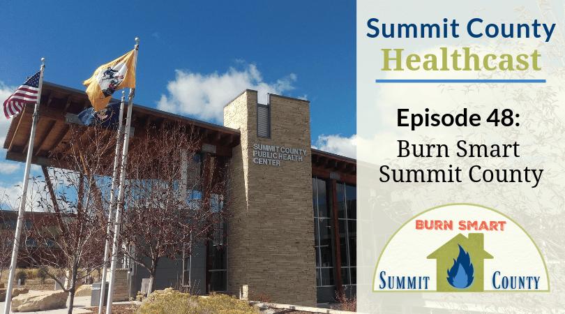 SCHC048: Burn Smart Summit County