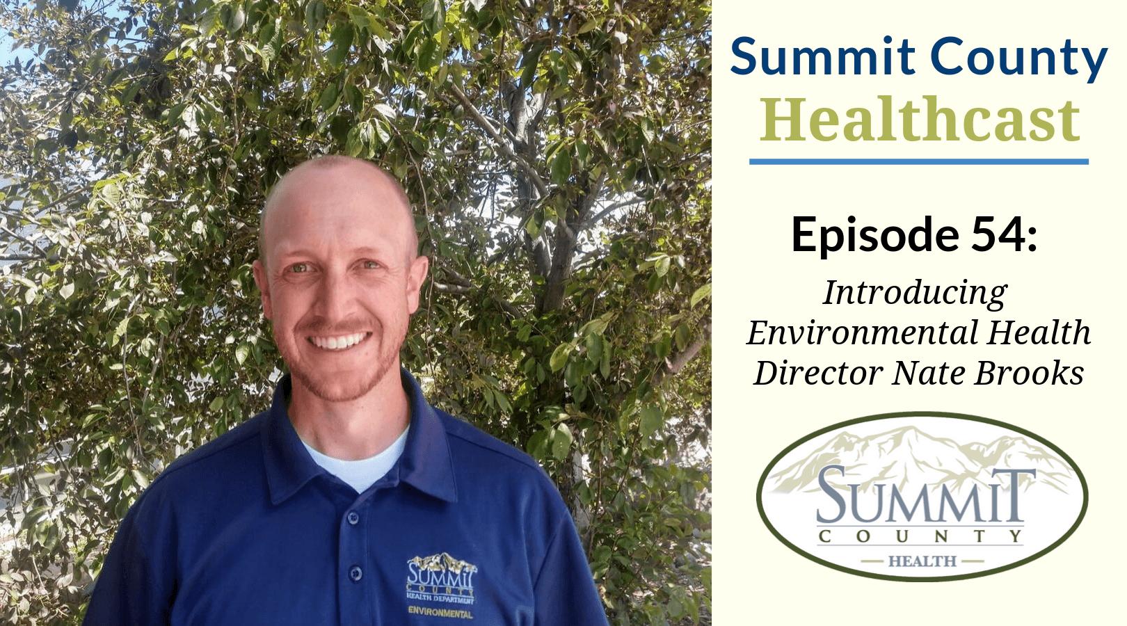 SCHC054 – Introducing Environmental Health Director Nate Brooks