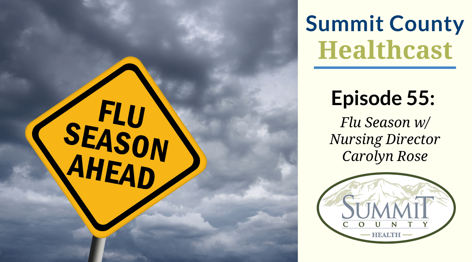 SCHC055 – Flu Season w/ Nursing Director Carolyn Rose